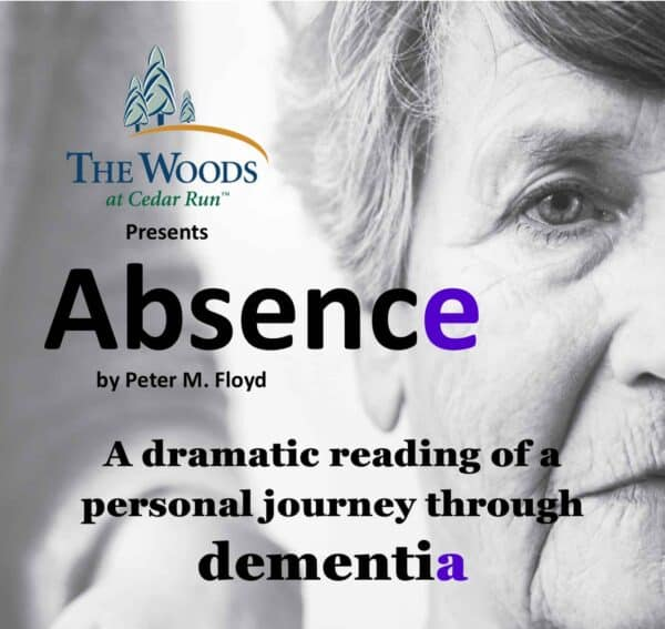The Woods - Absence Dramatic Reading about Dementia
